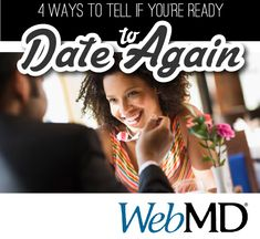 When your long-term relationship ends, you may go through a mourning period – the thought of being with someone else may seem inconceivable. At some point, though, you will think about dating and trying to find a new partner again. But how will you know when you're ready? Here are some signs that you're ready to get back in the game: