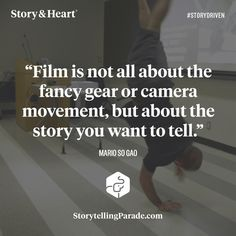 30 key storytelling lessons from 58 filmmakers. — Story & Heart Blog