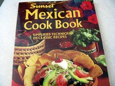 Old Sunset Mexican Food Cookbook-this is an old favorite cookbook of mine