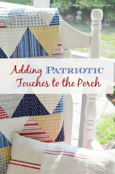 Adding Patriotic Touches to the Porch | Cottage at the Crossroads
