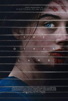 The Other Lamb Horror, Drama Movie - Release Dates / Poster / Trailer / Details: Synopsis: Life with Shepherd (Michiel Huisman) is… 2020 Movies, Hd Movies, Horror Movies, Movies To Watch, Movies Online, Real Movies, Funny Movies, Best Movie Posters, Film Posters
