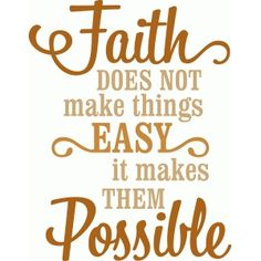 Silhouette Design Store - View Design #52841: 'faith makes things possible ' vinyl phrase