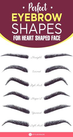 5 Perfect Eyebrow Shapes For Heart Shaped Face - - Pretty ladies with a heart shaped face; it's time for you to find your oomph factor with these 5 perfect eyebrow shapes for heart shaped faces. Read on to know more. Thick Eyebrow Shapes, Different Eyebrow Shapes, Perfect Eyebrow Shape, Brow Shaping, Perfect Eyebrows, Perfect Face Shape, Eyebrows For Face Shape, Eyebrows Goals, Types Of Eyebrows