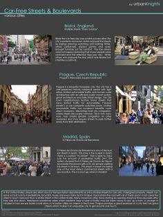 Car-Free Streets & Boulevards  Bristol, England Prague, Czech Republic Madrid, Spain