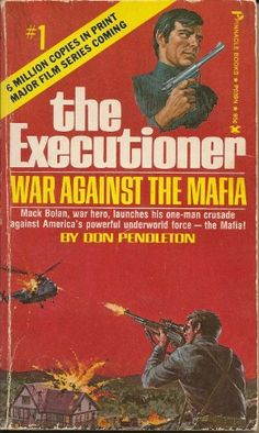 Don Pendleton - The Executioner War Against the Mafia Fiction And Nonfiction, Pulp Fiction, New Books, Good Books, Dazzle Camouflage, Punisher Marvel, Adventure Novels, Book Cover Art, Book Authors
