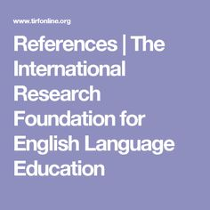 References | The International Research Foundation for English Language Education