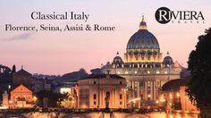 468937379921708496 Classical Italy | Florence, Siena, Assisi & Rome