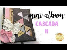 Tutorial: Cómo hacer un Mini album en cascada Scrapbook.(parte I) - YouTube