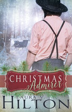 Meet Laura Hilton, author of The Christmas Admirer, and discover what intrigues her most about the #Amish. Plus enter to win a copy of her new #Christmas novel! #CR4U via @www.pinterest.com/sarahruut
