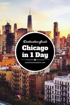 Spend one perfect day in Chicago with this helpful guide.