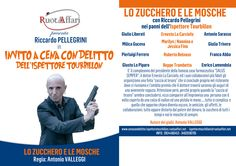 """Flyer """"Lo zucchero e le mosche"""" http://cenacondelitto-ispettoretourbillon.ruotaaffari.net/zucchero-mosche/"""