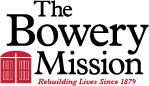1.The Bowery Mission 2.Homelessness 3.277 Bowery New York, NY 10002 4.(212)674-3456 5.(212)674-3456 6.Volunteer/Unpaid 7.Administrative 8.English 9.Monday-Friday 9am-5pm 10.https://www.bowery.org