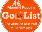 May Go List: Best Things to Do with LA and OC Kids This Month - Family Events and Activities Los Angeles & Orange County April 2013 | Mommy Poppins - Things to Do in LA with Kids
