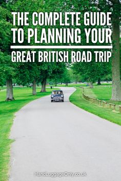 The Complete Guide To Planning Your Great British Road Trip - Hand Luggage Only - Travel, Food & Photography Blog