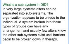 What is a sub-system in Dissociative Identity Disorder (DID),Multiple Personality Disorder (MPD)