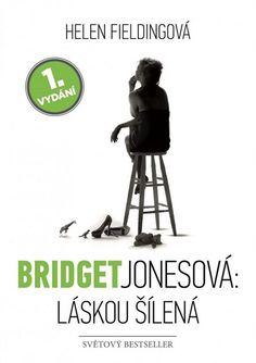 Helen Fieldingová: Bridget Jonesová: Láskou šílená