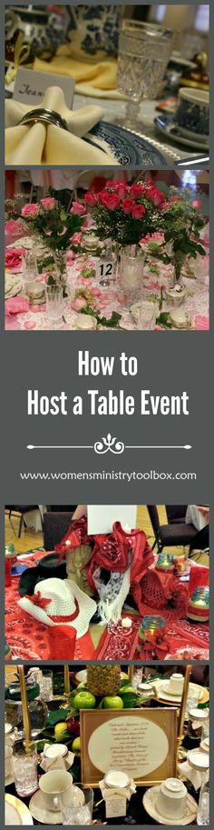 How to Host a Table Event - Includes dcor ideas, planning timeline, and a detailed list of teams needed. Make sure your table event goes off without a hitch! From Women's Ministry Toolbox.