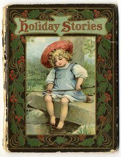 HOLIDAY-STORIES-1906-FRANCES-BRUNDAGE-Chlidrens-Book-CHRISTMAS