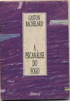 A Psicanálise do Fogo   VITALIVROS // Livros usados, raros & antigos //