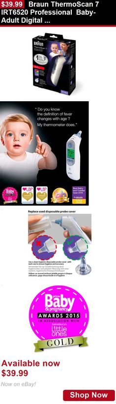 Baby Thermometers: Braun Thermoscan 7 Irt6520 Professional Baby-Adult Digital Ear Thermometer BUY IT NOW ONLY: $39.99