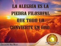 #FraseAnaMaría: La alegría es la piedra filosofal que todo lo convierte en oro. ¡Buenos días a amigos!