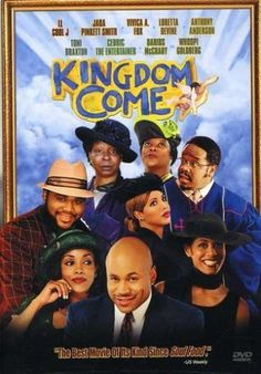 Kingdom Come.......this movie  is so Funny!!!!!