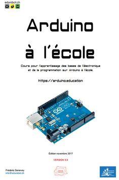 Frédéric vous propose en téléchargement libre le cours Arduino destiné à ses élèves débutants en programmation et en électronique.