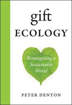 RMB MANIFESTO #10: Gift Ecology - Reimagining a Sustainable World