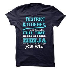 Ninja District Attorney T-Shirt - #gifts for girl friends #gift for teens. BEST BUY => https://www.sunfrog.com/LifeStyle/Ninja-District-Attorney-T-Shirt.html?60505