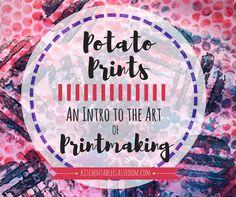 Potato Prints- An Intro to the Art of Printmaking