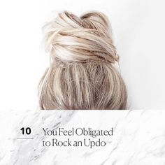 Never worn an updo a day in your life? You don't have to start on your wedding day. Wear your hair in whatever style makes you feel prettiest. If that means an updo, great. If you'd prefer an intricate fishtail braid you found on Pinterest, go for it. If it's simple waves, let your hair down.