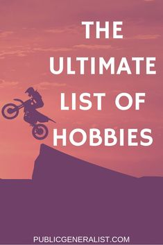 Here is my ultimate list of hobbies and interests. If you are looking for a new passion then look no further than this list. - Public Generalist for men Ultimate List of Hobbies and Interests - Public Generalist Easy Hobbies, Hobbies For Adults, Hobbies To Take Up, Hobbies For Women, Hobbies That Make Money, Hobbies And Interests, Great Hobbies, New Things To Learn, Hobbies And Crafts