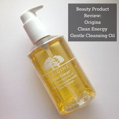 PRODUCT REVIEW|  Origins Clean Energy Gentle Cleansing Oil is a must-have!!