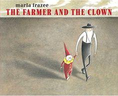The Farmer and the Clown von Marla Frazee http://www.amazon.de/dp/1442497440/ref=cm_sw_r_pi_dp_53Z7ub1H1B1XP