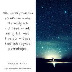 ▼▼ Sú tu vždy pre nás, kedykoľvek ich potrebujeme. Aj keby sme ich mali zobudiť uprostred hlbokej noci. Máš takých okolo seba?▼ ------------------------------------------------------ #banskábystrica #slovensko #výroky #inspiration #nitra #inšpirácia #motivácia #love #slovakia #energia #citáty #instagood #ezoterika #láska #love #život #quote #praha #myslenie #motivace #motivation #myšlení #spiritualita #skutocnipriatel #priatelia #sprievodcazivota #pomoc #newpost #lidé #ľudia Dream Wall, Movie Posters, Movies, Films, Film Poster, Cinema, Movie, Film, Movie Quotes
