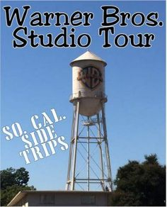 All About the Warner Bros. Studio Tour - A So. Cal. Side Trip