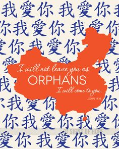 I Will Not Leave You as Orphans, Adoption Print, China, Orphans, Adoption, Baby Shower