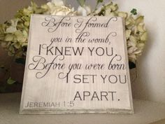 Jeremiah 1:5 Before I Formed You I Knew You Scripture, Bible Verse, Christian Decor, Christian Sign, baby gift on Etsy, $28.00