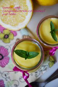 just.bake: Lemon curd (angielski krem cytrynowy) Just Bake, Cantaloupe, Lemon, Pudding, Baking, Fruit, Food, Recipes, Custard Pudding