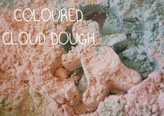 What could be more fun than Cloud Dough........ Coloured Cloud Dough.   This easy activity uses just 3 ingredients Flour, Oil and Food Colouring   http://achildsworld.co.uk/2015/03/coloured-cloud-dough/