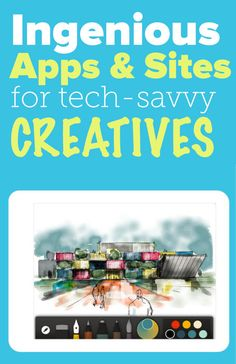 10 ingenious apps and sites for tech-savvy makers