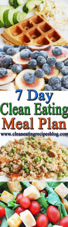 7 DAY CLEAN EATING MEAL PLAN: easy, healthy meal and snack ideas for the clean eating diet plan -- your FREE #healthy #weightloss resource! #cleaneating #eatclean