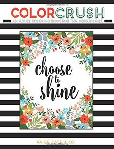 Color Crush: An Adult Coloring Book for the Modern Girl by Paige Tate http://www.amazon.com/dp/1941325084/ref=cm_sw_r_pi_dp_5Z9Tvb0K4KQGH
