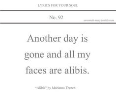 All my faces are alibis