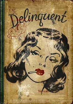 Vintage pulp book cover Delinquent, vintage illustration