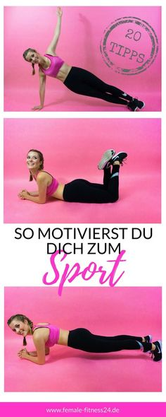 So motivierst du dich zum Sport! 20 Tipps, damit du deine Fitness-Ziele erreichst und Spaß dabei hast. So ziehst du dein Workout durch! #fitness #fitnessmotivation #sport #workout #tipps #abnehmen #training #bikinibody #femalefitness24