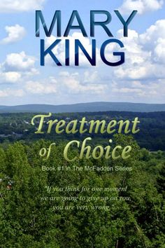 Shelf Full of Books: Book Review: Treatment of Choice by Mary King