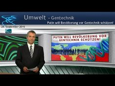Putin will Bevölkerung vor Gentechnik schützen! | 24. September 2015 | w...