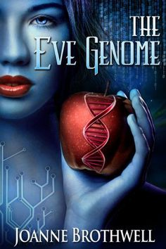 The Eve Genome by Joanne Brothwell, http://www.amazon.com/dp/B00FDJEBMG/ref=cm_sw_r_pi_dp_uKbEsb1G7T0AM