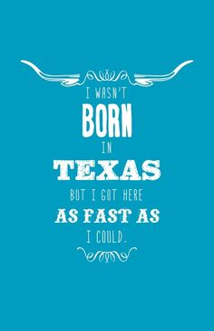 Things Texans Have to Explain to Out-of-State Visitors - 20 - We Love Texas Texas Quotes, Country Quotes, Texas Humor, Only In Texas, Moving To Texas, Texas Forever, Loving Texas, Texas Pride, Thing 1